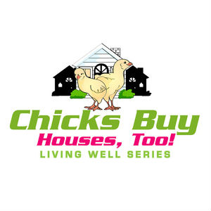 Chicks-Buy-Houses-too